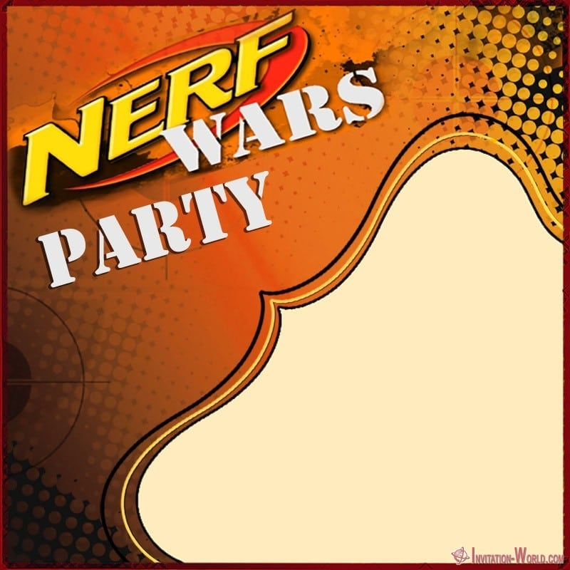 Nerf Birthday Party Invitation - Nerf Party Invitations - 5 FREE Templates