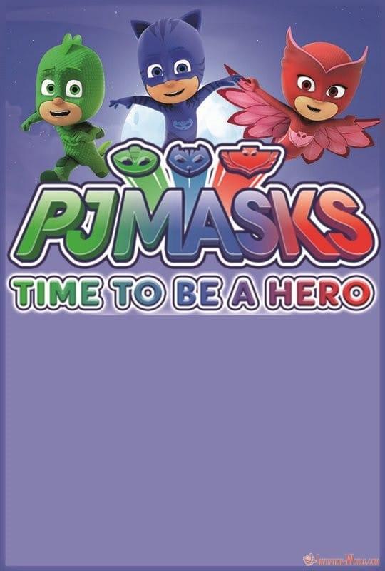 PJ Masks Time to be a Hero Invitation Template - Free PJ MASKS Invitation Cards