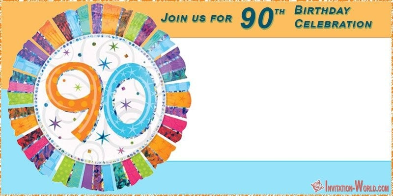 90th birthday party blank template - 90th Birthday Invitation Ideas