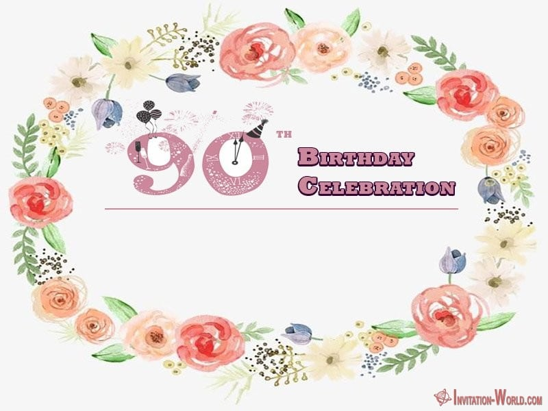 free 90th birthday party invitation - 90th Birthday Invitation Ideas