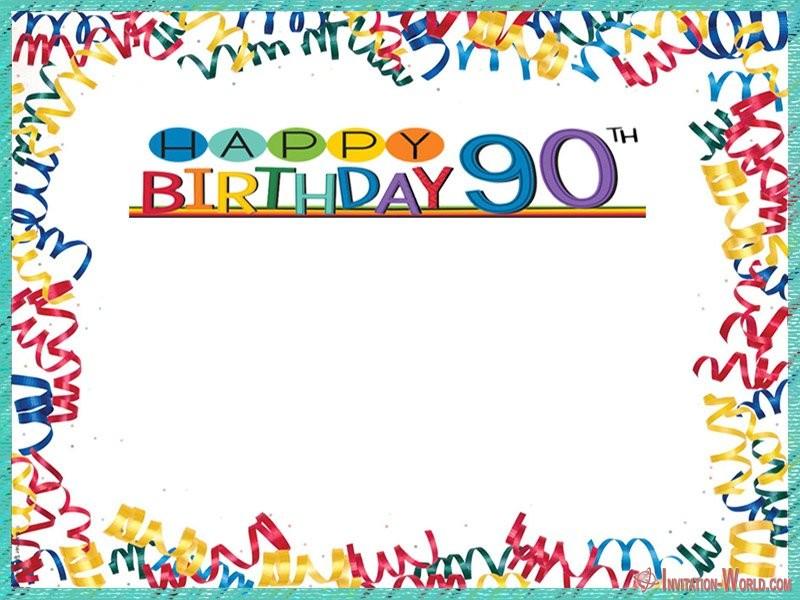 happy 90th birthday invitation - 90th Birthday Invitation Ideas