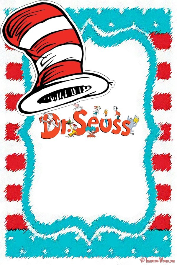 Dr. Seuss Template - Dr. Seuss Invitations for Perfect Party