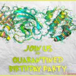 Quarantined Birthday Party 150x150 - Social distancing party invitation