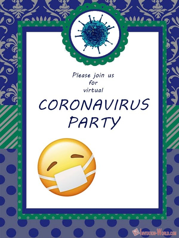 Virtual Coronavirus Party Invite - Virtual Coronavirus Party Invite